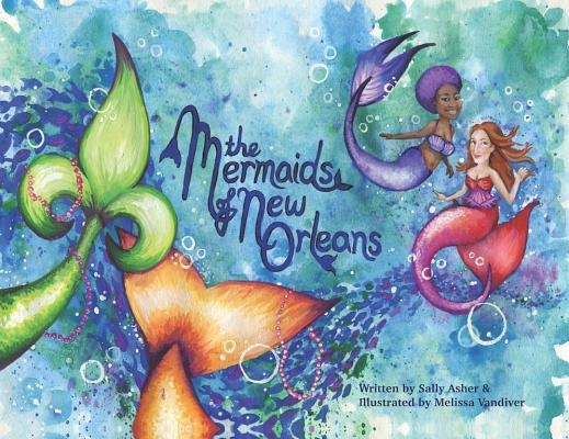 The Mermaids of New Orleans