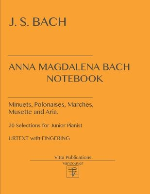 Anna Magdalena Bach Notebook: Urtext with Fingerings