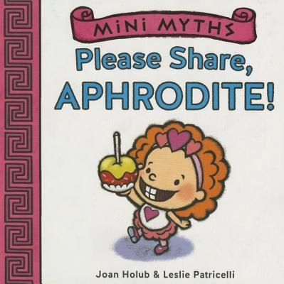 Please Share, Aphrodite! (Mini Myths)