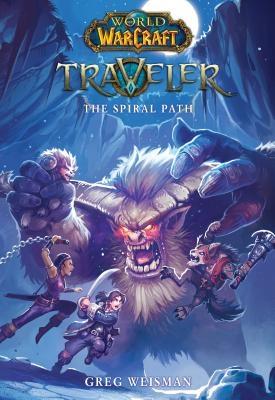 The Spiral Path (World of Warcraft: Traveler, Book 2), 2