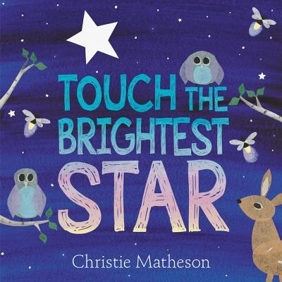 Touch the Brightest Star
