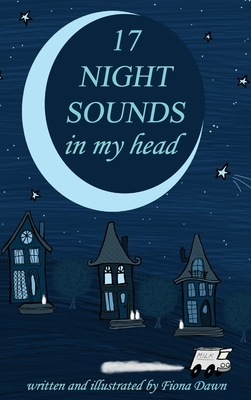 17 Night Sounds In My Head