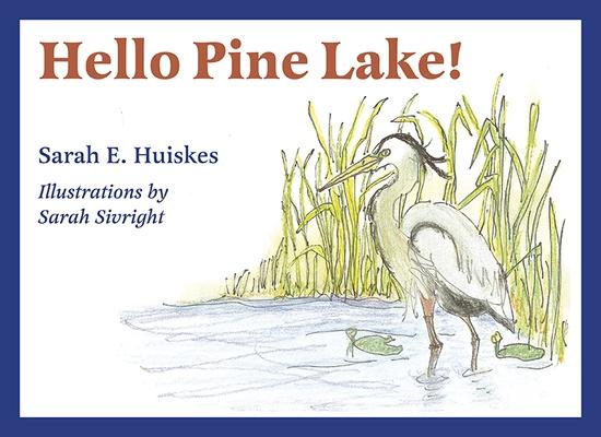 Hello Pine Lake!