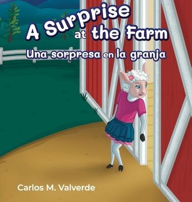 A Surprise a the Farm Una sorpresa en la granja