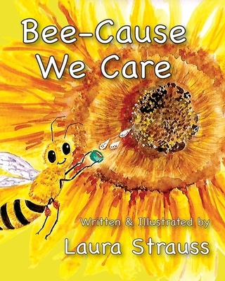 Bee-Cause We Care: About Our Honey Bees