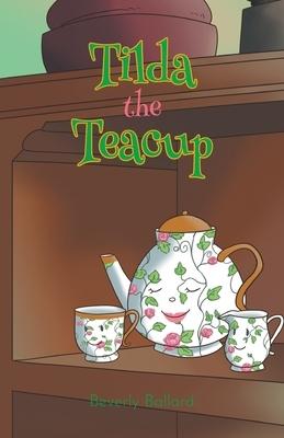 Tilda the Teacup