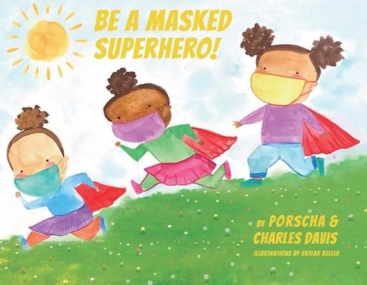Be a Masked Superhero, 1