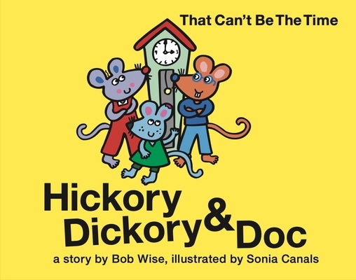 Hickory Dickory & Doc Uncle Able to the Rescue: A Story of Three Mice Trying to Succeed in the Car Repair Business