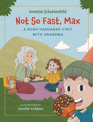 Not So Fast, Max: A Rosh Hashanah Visit with Grandma