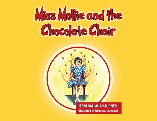 Miss Mollie and the Chocolate Chair
