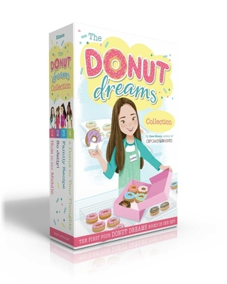 The Donut Dreams Collection: Hole in the Middle; So Jelly!; Family Recipe; A Donut for Your Thoughts