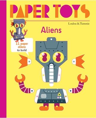 Paper Toys: Aliens: 11 Paper Aliens to Build