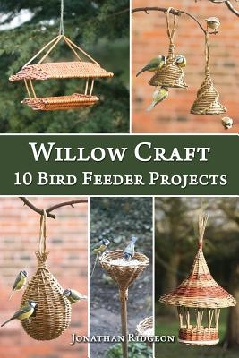 Willow Craft: 10 Bird Feeder Projects